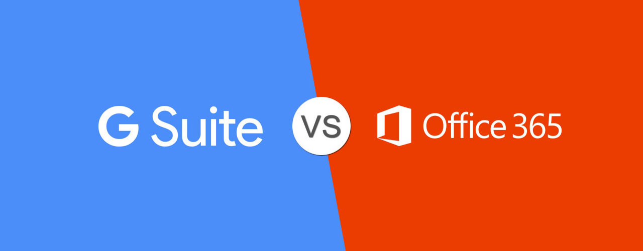 G Suite Vs. Office 365 1