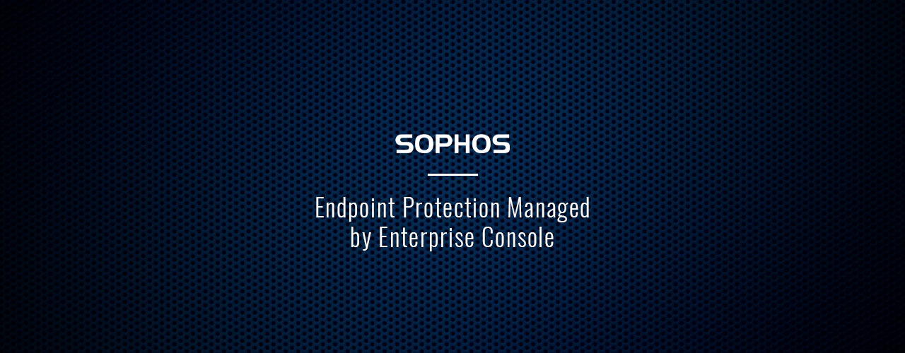 Endpoint Protection Managed by Enterprise Console